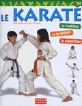 Pierre Blot - Le karaté - La tradition, la technique, la compétition.