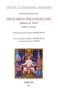 Pierre Boaistuau - Histoires prodigieuses (édition de 1561) - Edition critique.