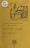 Pierre Bodard et Claude Passet - Notre-Dame-du-Mont (XIe-XIXe siècle) - Huit siècles d'architecture religieuse à Breil (Alpes-Maritimes).