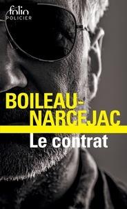 Pierre Boileau et Thomas Narcejac - Le contrat.