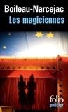 Pierre Boileau et Thomas Narcejac - Les magiciennes.