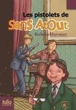 Pierre Boileau et Thomas Narcejac - Les pistolets de Sans Atout.