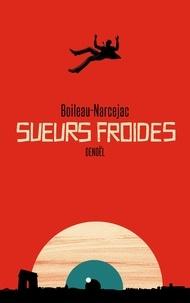 Pierre Boileau et Thomas Narcejac - Sueurs froides.