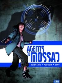 Pierre Boisserie et Frédéric Ploquin - Agents du Mossad Tome 3 : Révélations.