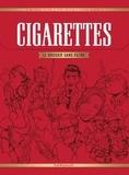 Pierre Boisserie et Stéphane Brangier - Cigarettes - Le dossier sans filtre.
