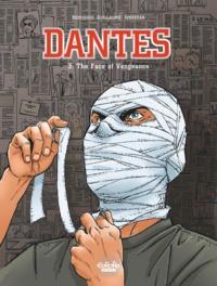 Pierre Boisserie et  Philippe Guillaume - Dantès - Volume 3 -  The Face of Vengeance.