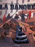 Pierre Boisserie et Philippe Guillaume - La banque Tome 4 : Le pactole de la Commune.