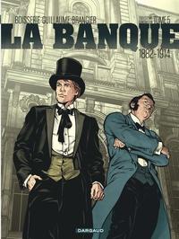 Pierre Boisserie et Philippe Guillaume - La banque Tome 5 : Les chéquards de Panama.