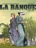 Pierre Boisserie et Philippe Guillaume - La banque Tome 6 : Le temps des colonies.