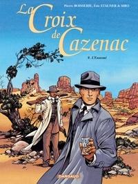 Pierre Boisserie et Eric Stalner - La Croix de Cazenac Tome 9 : L'Ennemi.