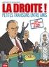 Pierre Boisserie et Frédéric Ploquin - La droite ! : Petites trahisons entre amis.