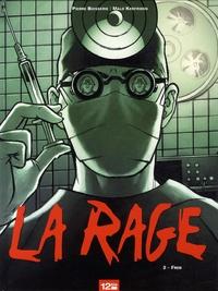 Pierre Boisserie et Malo Kerfriden - La rage Tome 2 : Fred.
