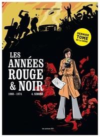 Pierre Boisserie et Didier Convard - Les années rouge et noire Tome 4 : Simone.