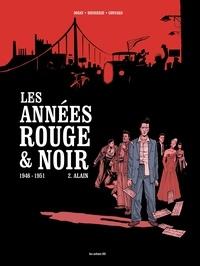 Pierre Boisserie et Didier Convard - Les années rouge & noir - Tome 2, Alain.