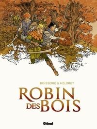 Pierre Boisserie et  Héloret - Robin des Bois.