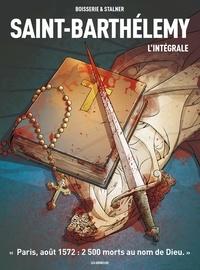 Pierre Boisserie et Eric Stalner - Saint-Barthélemy L'intégrale : .
