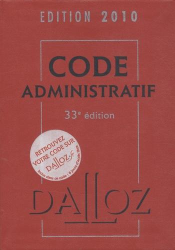 Pierre Bon et Zéhina Ait-El-Kadi - Code administratif 2010.