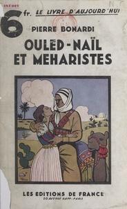 Pierre Bonardi - Ouled-Naïl et Méharistes.