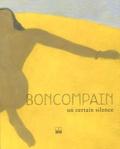 Pierre Boncompain - Boncompain - Un certain silence.