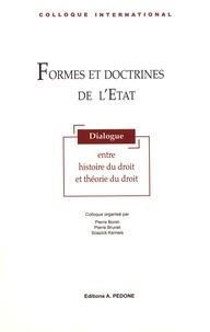 Pierre Bonin et Pierre Brunet - Formes et doctrines de l'Etat - Dialogue entre histoire du droit et théorie du droit.