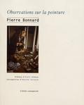 Pierre Bonnard - Observations sur la peinture.
