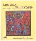 Pierre Bonnasse et  Collectif - Les Voix de l'Extase - L'expérience des plantes sacrées en littérature.