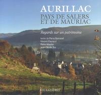 Pierre Bonnaud et Vincent Flauraud - Aurillac, pays de Salers et de Mauriac.