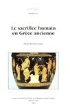 Pierre Bonnechere - Le sacrifice humain en Grèce ancienne.