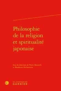 Pierre Bonneels et Baudouin Decharneux - Philosophie de la religion et spiritualité japonaise.