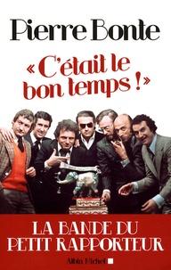 Feriasdhiver.fr C'était le bon temps! - La bande du Petit Rapporteur Image