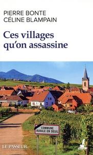 Pierre Bonte et Céline Blampain - Ces villages qu'on assassine.