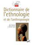 Pierre Bonte et Michel Izard - Dictionnaire de l'ethnologie et de l'anthropologie.