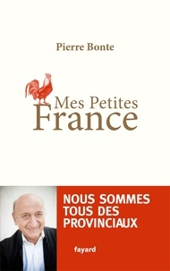 Pierre Bonte - Mes petites France.