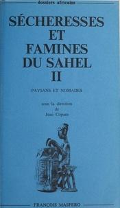 Pierre Bonte et Jean Copans - Sécheresses et famines du Sahel (2) - Paysans et nomades.