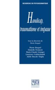 Impasse, handicap et traumatisme - Pratique de la thérapie relationnelle du traumatisme et du syndrome de répétition.pdf