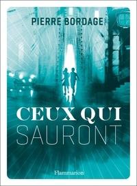Google book downloader pour iphone Ceux qui sauront par Pierre Bordage