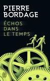 Pierre Bordage - Echos dans le temps.