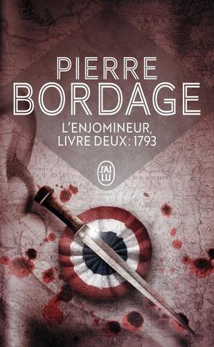 Pierre Bordage - L'Enjomineur, 1793.