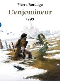 Pierre Bordage - L'Enjomineur - 1793.