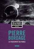 Pierre Bordage - La fraternité du Panca Intégrale : .