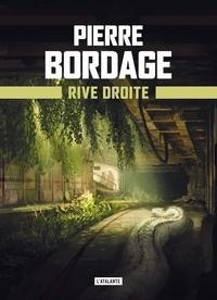 Pierre Bordage - Métro Paris 2033 Tome 2 : Rive droite.