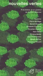 Pierre Bordage et Benoît Broyart - Nouvelles vertes - Précédées d'un poème de Hubert Reeves.