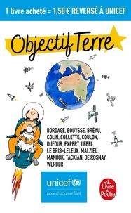 Pierre Bordage et Franck Bouysse - Objectif Terre.