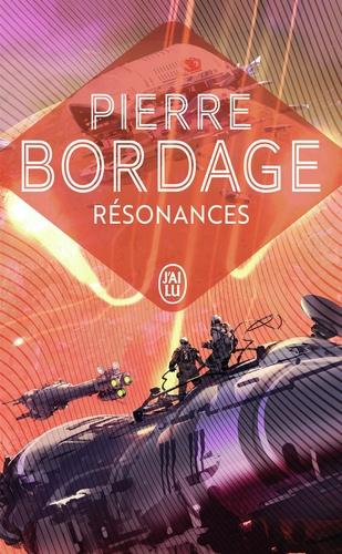Pierre Bordage - Résonances.