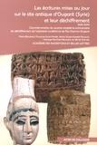 Pierre Bordreuil et Françoise Ernst-Pradal - Les écritures mises au jour sur le site antique d'Ougarit (Syrie) et leur déchiffrement (1930-2010) - Commémoration du quatre-vingtième anniversaire du déchiffrement de l'alphabet cunéiforme de Ras Shamra-Ougarit.