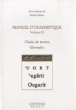 Pierre Bordreuil - Manuel d'ougaritique - Tome 2, Choix de textes, Glossaire. 1 Cédérom
