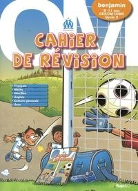 Pierre Borgomano et Jean-Luc Garréra - Cahier de révision CE2/CM1/CM2, benjamin.