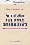 Pierre Borne et Philippe Vanheeghe - Automatisation des processus dans l'espace d'état - Cours et exercices corrigés.