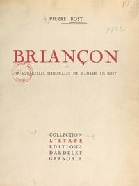 Pierre Bost et Ed. Bost - Briançon - Avec 40 aquarelles originales.