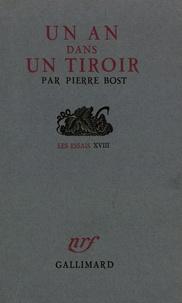 Pierre Bost - UN AN DANS UN TIROIR.